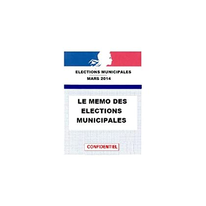 LE NOUVEAU MÉMO DES ELECTIONS MUNICIPALES 2014