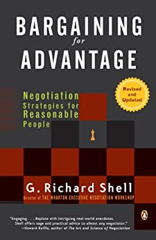 Bargaining for Advantage: Negotiation Strategies for Reasonable People par [Shell, G. Richard]