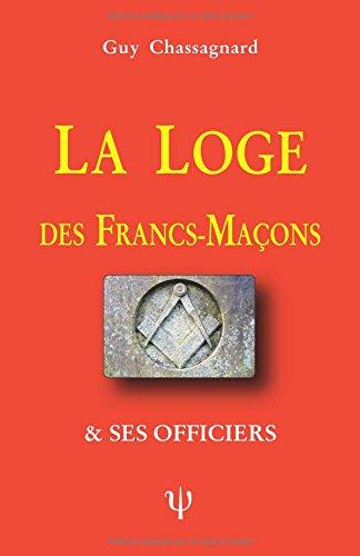 LA LOGE DES FRANCS-MAONS
