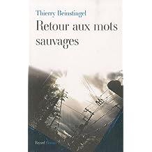RETOUR AUX MOTS SAUVAGES
