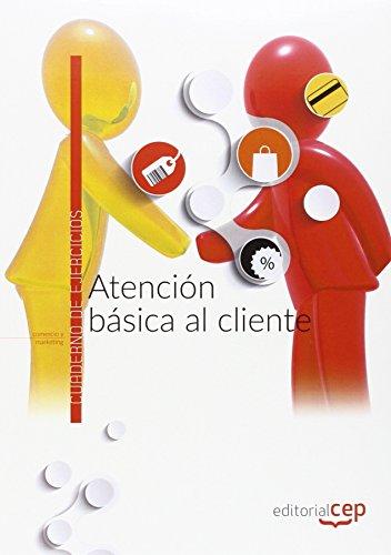 Atención básica al cliente. Cuaderno de ejercicios