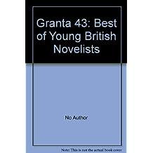 Granta 43: Best of Young British Novelists