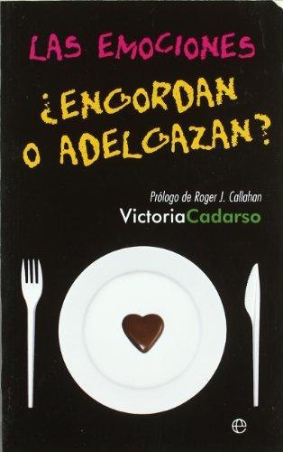 Las emociones ¿engordan o adelgazan? par Victoria Cadarso Sánchez