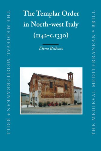The Templar Order in North-west Italy (1142-c.1330): 72 (Medieval Mediterranean) by Elena Bellomo (2007-10-31)