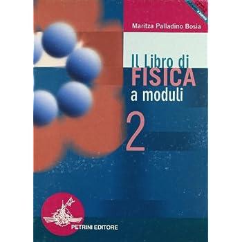 Il Libro Di Fisica. Per Gli Ist. Tecnici E Professionali: Libro Fisica Mod.2 <Esa