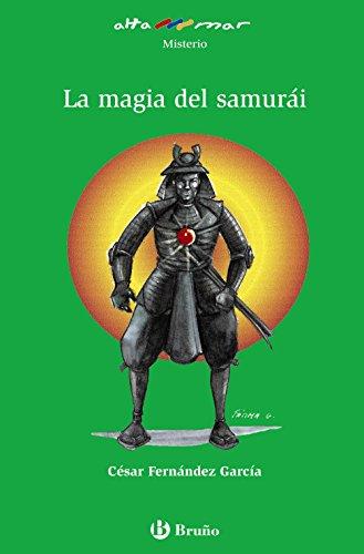 La magia del samurái (Castellano - A Partir De 10 Años - Altamar)