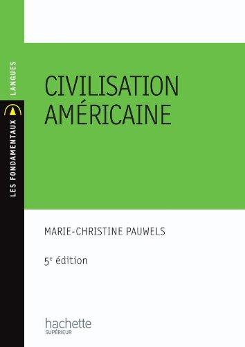 Civilisation américaine par Marie-Christine Pauwels