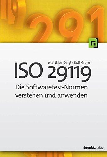 ISO 29119: Die Softwaretest-Normen verstehen und anwenden
