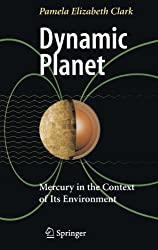 Dynamic Planet: Mercury in the Context of Its Environment