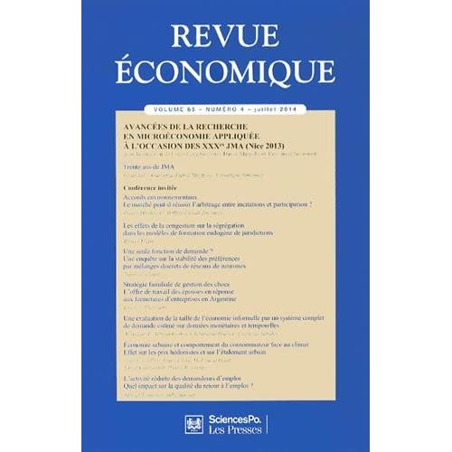 Revue économique, Volume 65 N° 4, Juillet 2014 : Avancées de la recherche en microéconomie appliquée à l'occasion des XXXe JMA (Nice 2013)