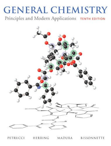 General Chemistry: Principles and Modern Applications with MasteringChemistry