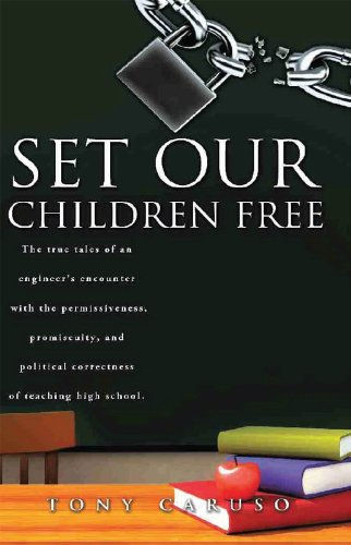 Set Our Children Free (English Edition) eBook: Tony Caruso, John ...