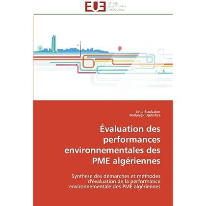 Évaluation des performances environnementales des PME algériennes: Synthèse des démarches et méthodes d'évaluation de la performance environnementale des PME algériennes