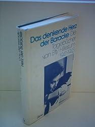 Das denkende Herz der Baracke. Die Tagebücher von Etty Hillesum 1941 - 1943