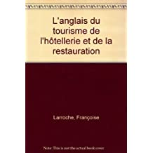 L'anglais du tourisme de l'hôtellerie et de la restauration