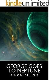 George goes to Neptune (George Hughes Book 3)