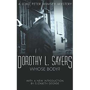 Whose Body?: Lord Peter Wimsey Mystery Book 1 (Lord Peter Wimsey series)