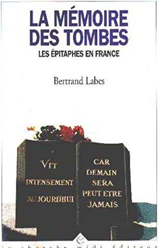La mémoire des tombes : Les épitaphes en France