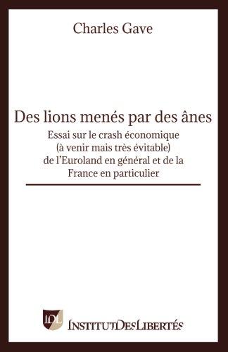 Des lions menés par des ânes par Charles Gave