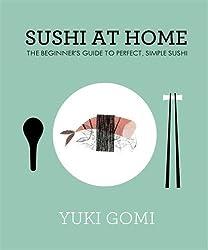 Sushi At Home by Gomi, Yuki (2013) Hardcover