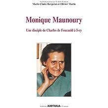 Monique Maunoury (1915-1975) : Une disciple de Charles de Foucauld à Ivry