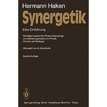 Synergetik: Eine Einführung.  Nichtgleichgewichts-Phasenübergänge und Selbstorganisation in Physik, Chemie und Biologie