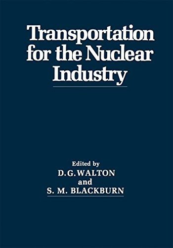 Transportation for the Nuclear Industry: International Conference Proceedings: 1st