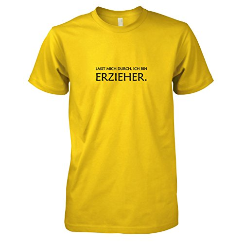 TEXLAB - Lasst mich durch. Ich bin Erzieher - Herren T-Shirt, Größe XXL, gelb