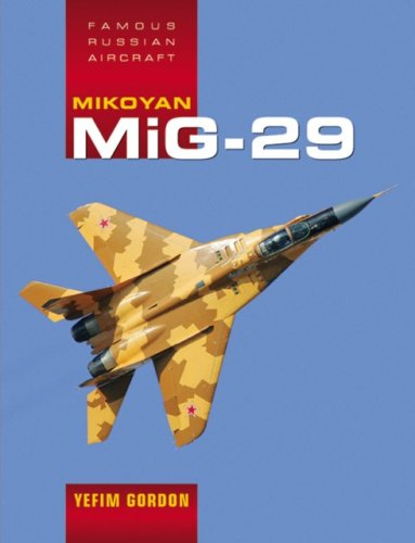Mikoyan MiG - 29 (Famous Russian Aircraft)