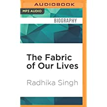 The Fabric of Our Lives: The Story of Fabindia