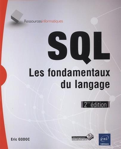 SQL - Les fondamentaux du langage (2ième édition)