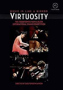 Virtuosity - The Fourteenth Van Cliburn International Piano
