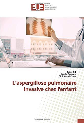 L'aspergillose pulmonaire invasive chez l'enfant