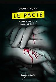 Le pacte par Didier Fohr