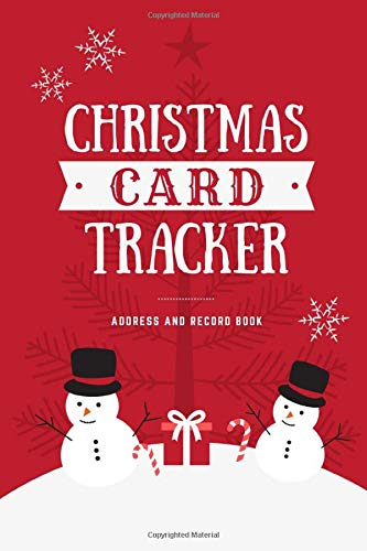 Christmas Card Tracker: Address Record Book | For Sending And Receiving Holiday Cards | A-Z Tabs | 8 Year Organizer | Snowman Candy Cane Christmas Tree Cover (Candy Keeper)