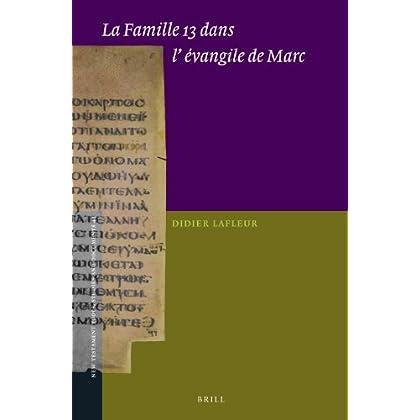 La Famille 13 dans l' evangile de Marc
