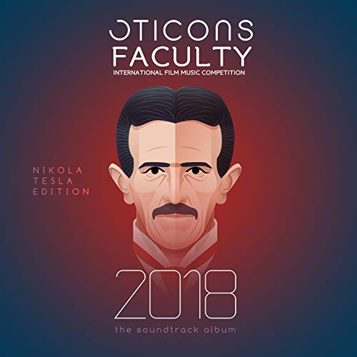 Oticons Faculty Soundtrack 2018 (Nikola Tesla Edition, International Film Music Competition)