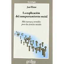 La Explicación Del Comportamiento Social (CLA-DE-MA/Sociología)