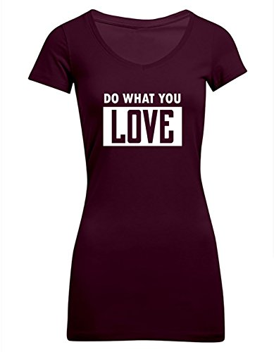Do what you Love, Frauen T-Shirt Extra Lang - ID102995 Burgundy