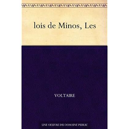 lois de Minos, Les