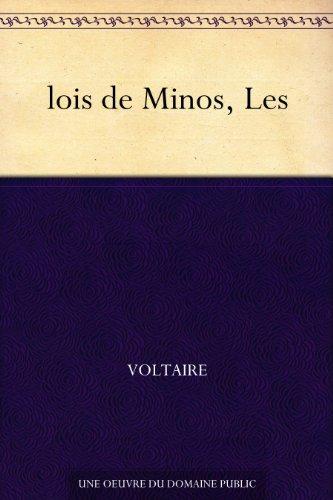 lois de Minos, Les par Voltaire