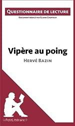 Vipère au poing d'Hervé Bazin - Questionnaire de lecture de Éliane Choffray