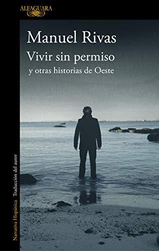 Vivir sin permiso y otras historias de Oeste / Unauthorized Living and Other Stories from Oeste (HISPANICA) - Coronado Single