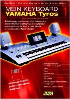 Handbuch Yamaha Tyros Band 1: Der neue Weg mein Keyboard zu verstehen ( 28. Februar 2003 )