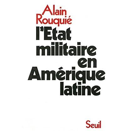 L'état militaire en Amérique latine (Seuil essais)
