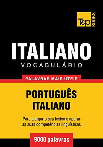 Vocabulário Português-Italiano - 9000 palavras mais úteis ...