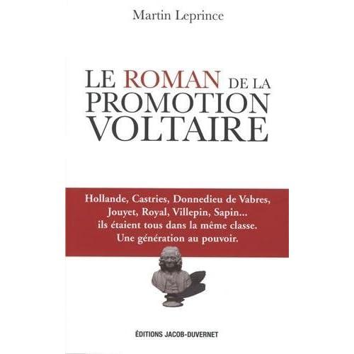 Le roman de la promotion Voltaire de Martin Leprince (2013) Broché