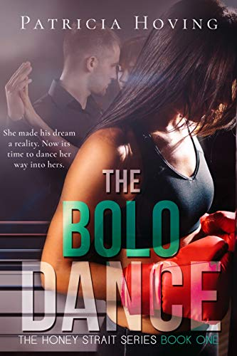 The Bolo Dance (The Honey Strait Series Book 1) (English Edition) Bolo Serie