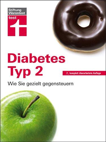 Diabetes Typ 2: Wie sie gezielt gegensteuern (Wie Sie Typ)