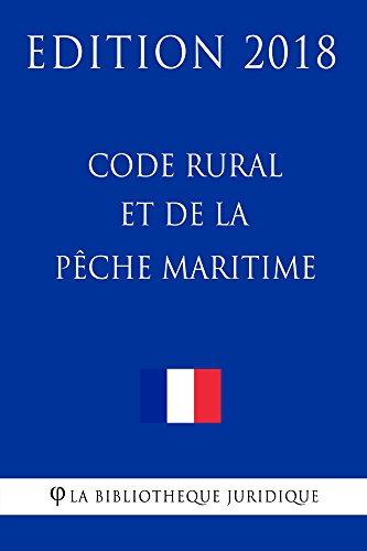 Code rural et de la pêche maritime: Edition 2018